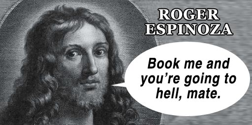 Book Espinoza and you're going to hell